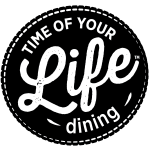 Time of your life dining black ticket